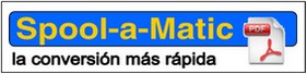 Spool-a-Matic: La conversión más rápida a pdf